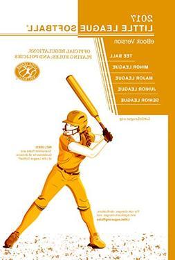 2017 Little League Softball® Official Regulations Playing R