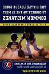 Little League Baseball Guide to Correcting the 25 Most Commo